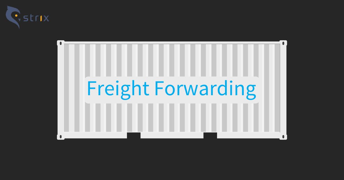 Freight Forwarding and Logistics Services | Strix